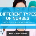 20 Different Types of Nurses (and Why You'd Want to be One of Them)