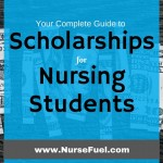 Your Complete Guide to Scholarships for Nursing Students
