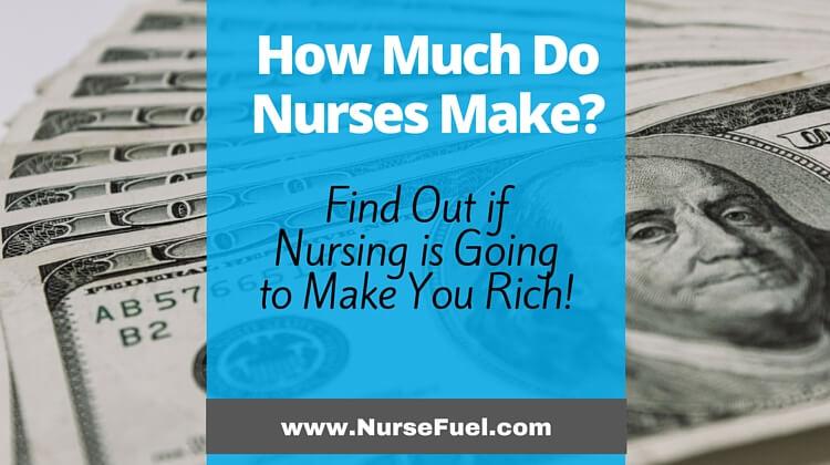 How Much Do Nurses Make? - http://www.NurseFuel.com