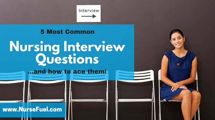 Nursing Interview Questions - http://www.NurseFuel.com