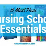 10 Must-Have Nursing Student Essentials