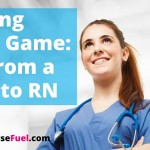 Upping Your Game: Go From a CNA to RN