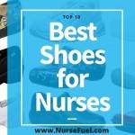 Top 10 Best Shoes for Nurses