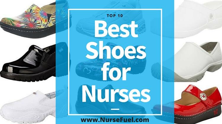 Best Shoes for Nurses - http://www.NurseFuel.com
