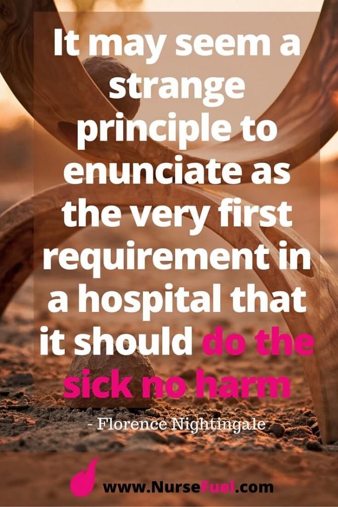 Do the sick no harm - http://www.NurseFuel.com