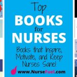 Top Books for Nurses – Books that Inspire, Motivate, and Keep Nurses Sane!