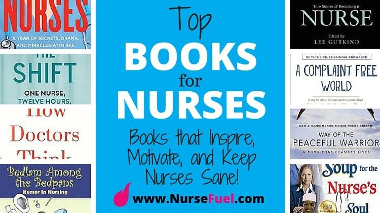 Top Books For Nurses - http://www.NurseFuel.com