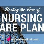 Beating the Fear of Nursing Care Plans