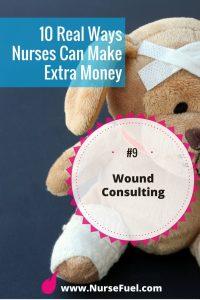 Nurses earn money as wound consultants - http://www.NurseFuel.com