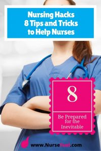 Nursing Hacks - Be Prepared - http://www.NurseFuel.com